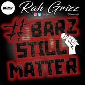 Barz Still Matter