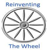 Reinventing thw Wheel