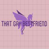 That Gay Bestfriend