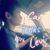 Car Talks With Levi