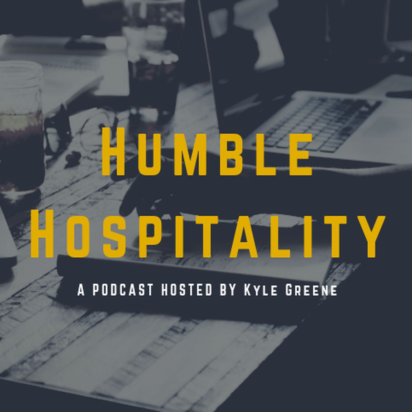 Kyle G's Humble Hospitality