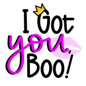 I Got You, Boo!
