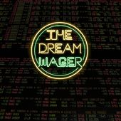 The Dream Wager