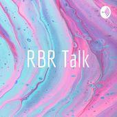 RBR Talk