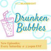 Drunken Bubbles