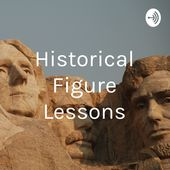 Historical Figure Lessons