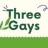 Three Gays