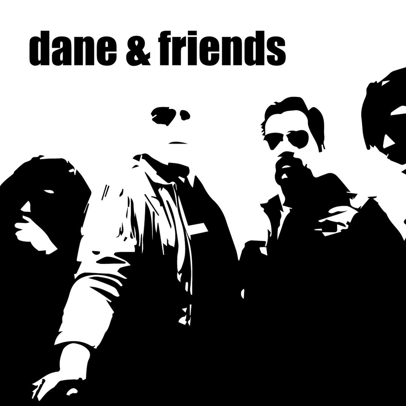 Dane & Friends