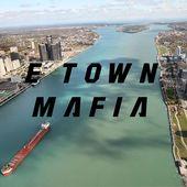 E Town Mafia