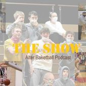 The Show: Alter Basketball Podcast