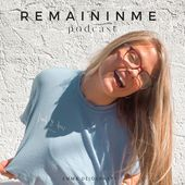 Remain In Me Podcast