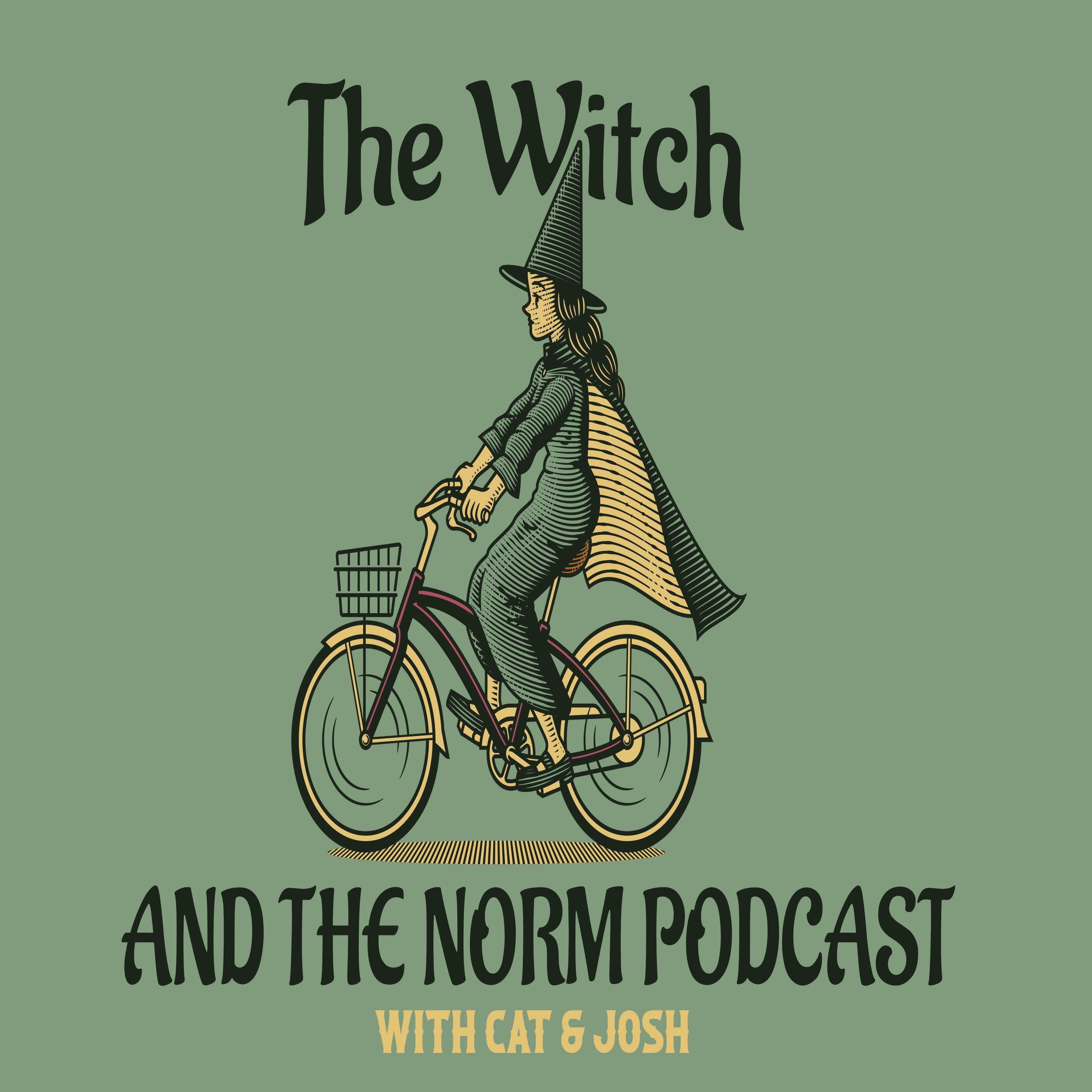 The Witch & The Norm