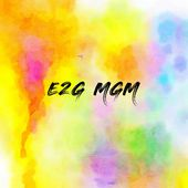 E2G MGM