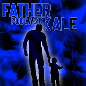 Father Kale Podcast