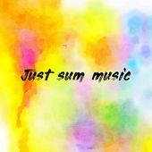 Just sum music