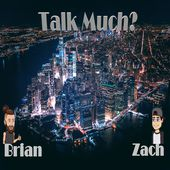 Talk Much Podcast