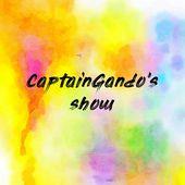 CaptainGando's show
