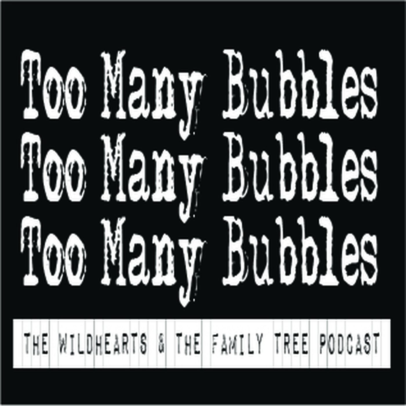 Too Many Bubbles: The Wildhearts & The Family Tree