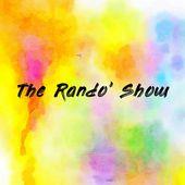 The Rando' Show