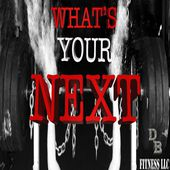 What's Your Next