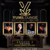 The Yumi Lounge Episode 2