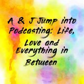 Alexis & Jamie Jump into Podcasting: Life, Love & Everything in Between