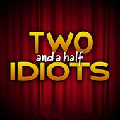 Two And A Half Idiots