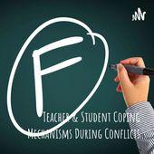 Student & Teacher Coping Mechanisms