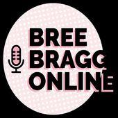 Bree Bragg Online