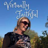 Virtually Faithful