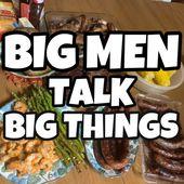 Big Men Talk Big Things