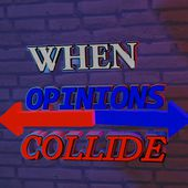 When Opinions Collide