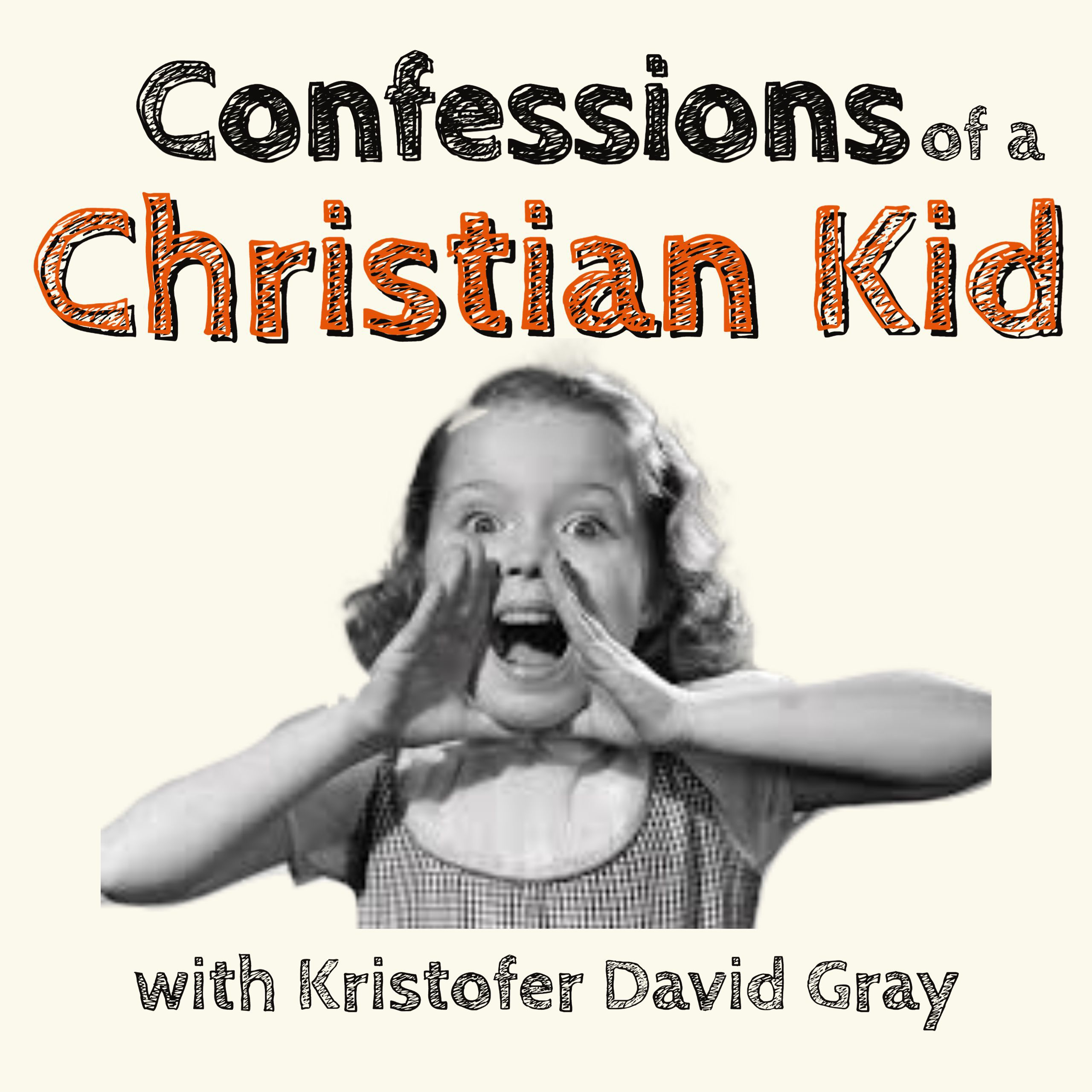 Confessions of a Christian Kid