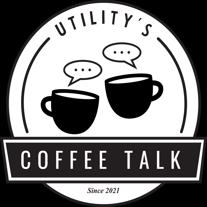 Utility's Coffee Talk