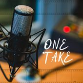The One Take Podcast