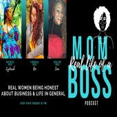 Real Life of a Mom Boss