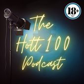 The HOTT 100 Podcast