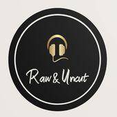 Raw & Uncut