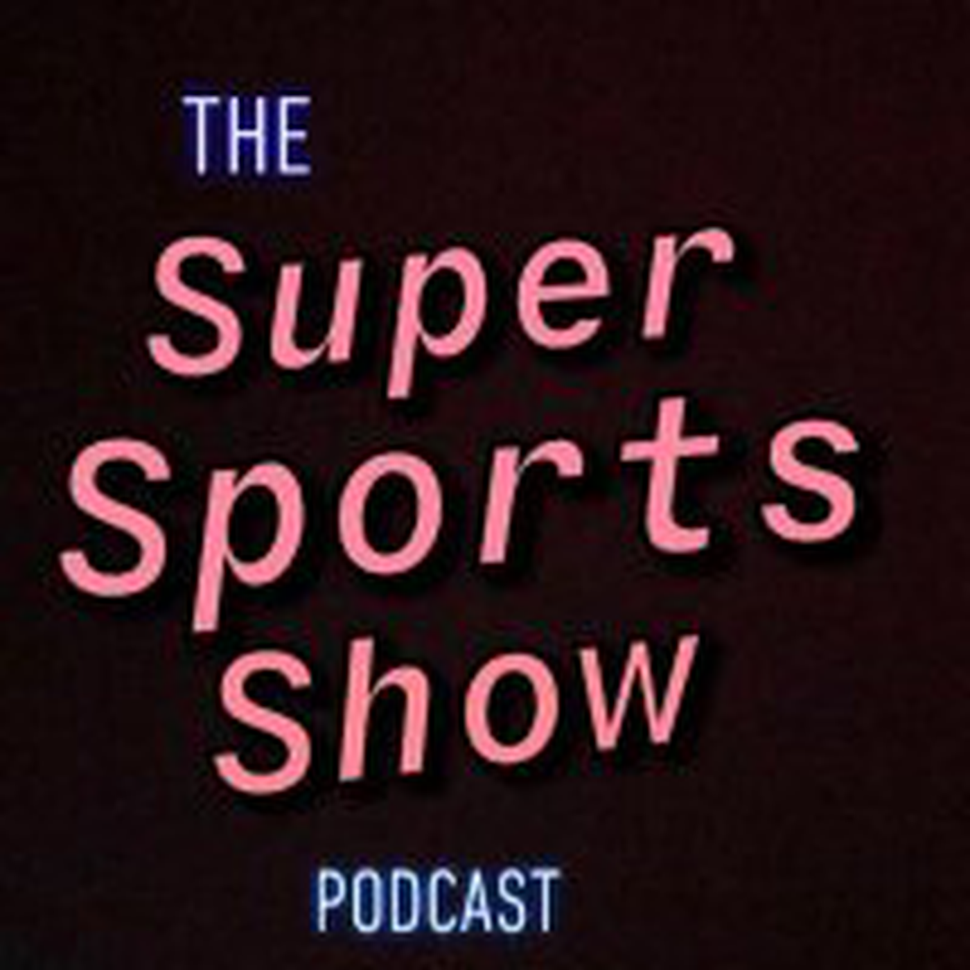 The Super Sports Show Podcast