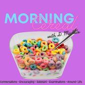 Morning C.E.R.E.A.L.