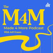 The Made 4 More Podcast