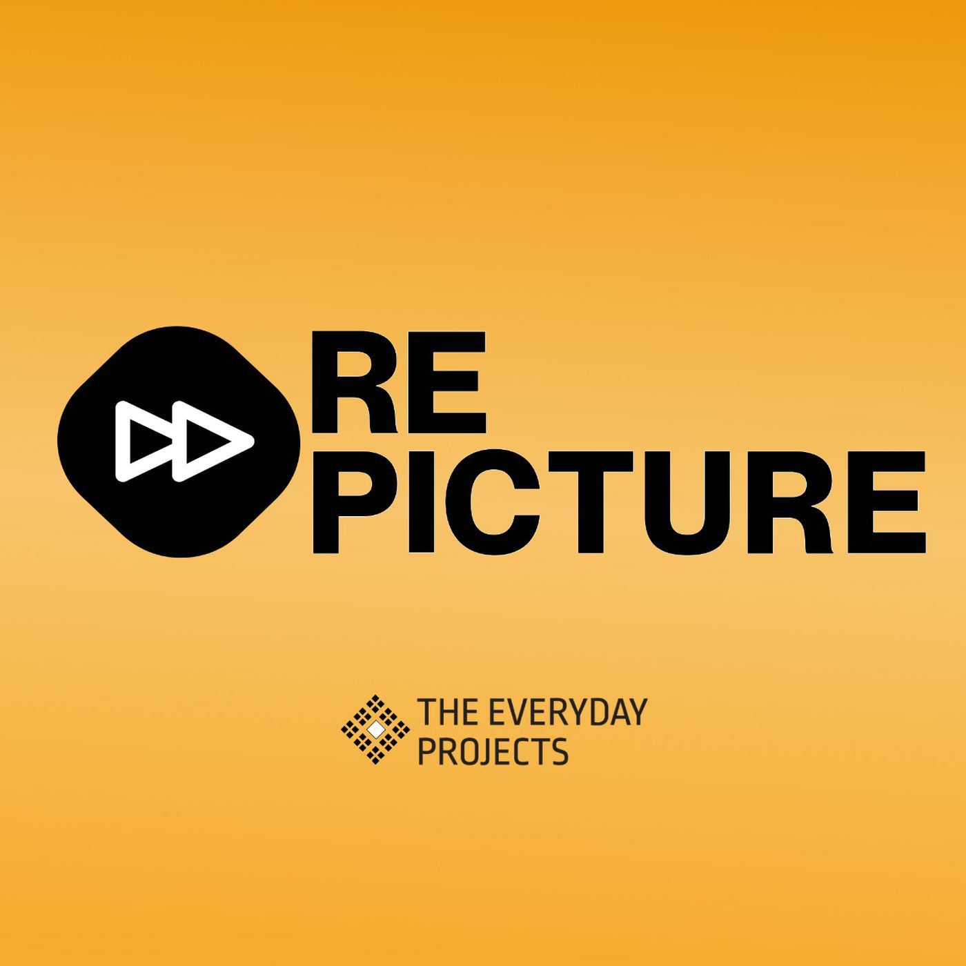 Repicture – A podcast of The Everyday Projects