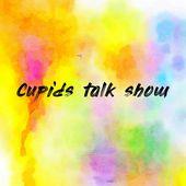 Cupids talk show