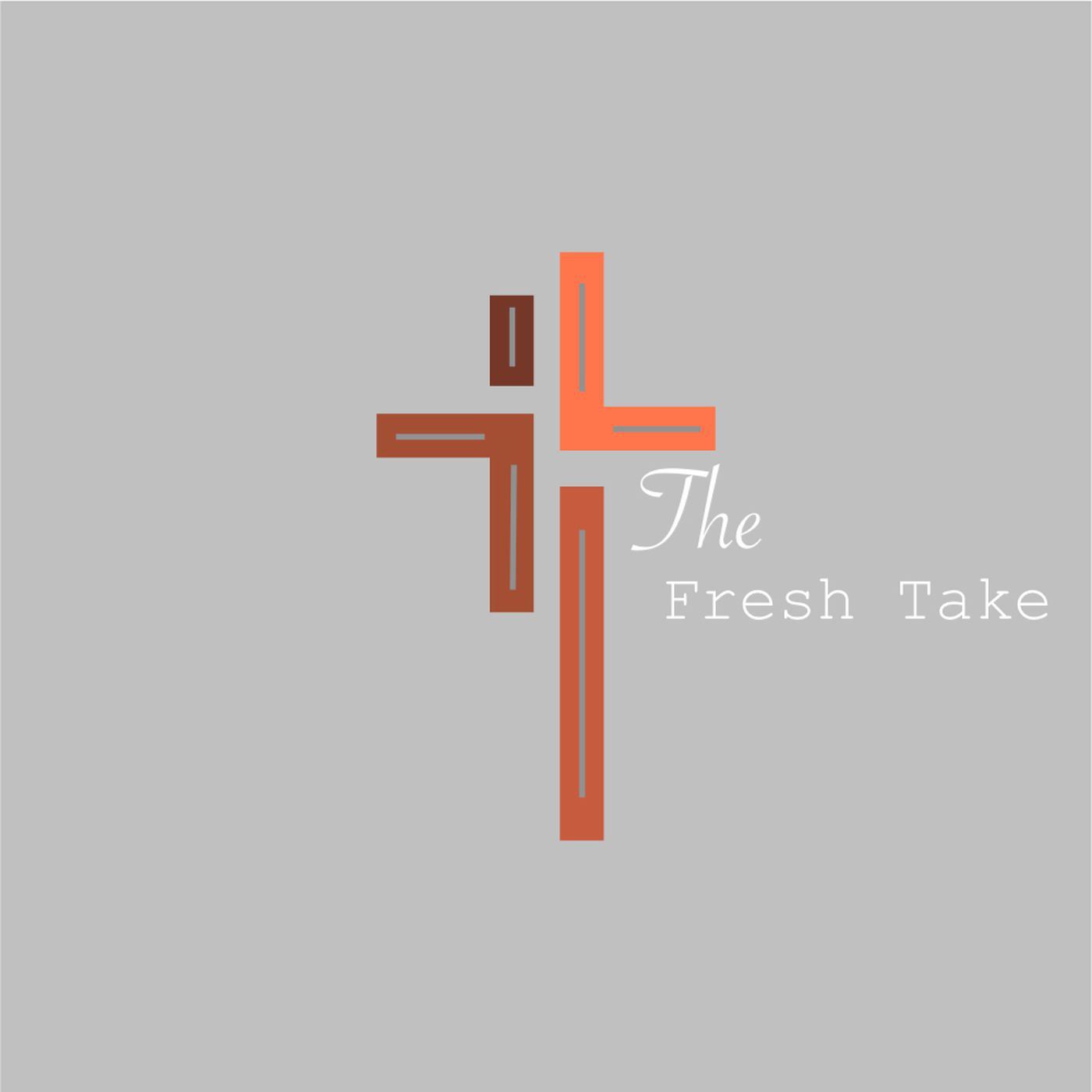 The FreshTake Podcast