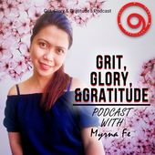 Grit, Glory and Gratitude's Podcast
