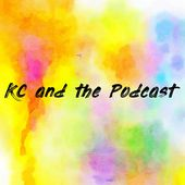 KC and the Podcast