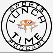 Lunchtime Sports Podcast