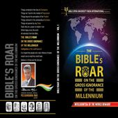 The Bible's roar on the gross ignorance of the Millennium