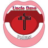 Uncle Dave Podcast