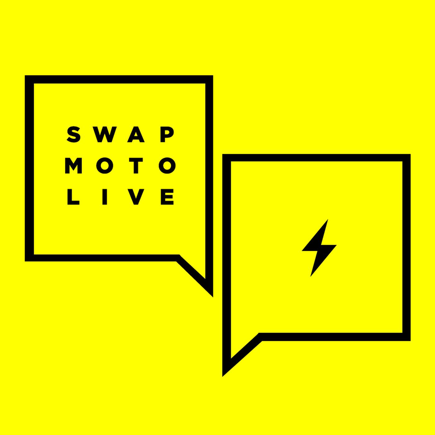Swapmoto Live Podcast